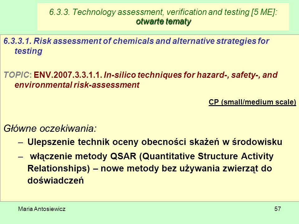 6.3.3. Technology assessment, verification and testing [5 ME]: otwarte tematy